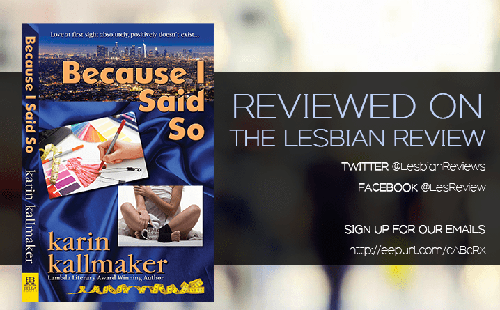 Because I Said So by Karin Kallmaker