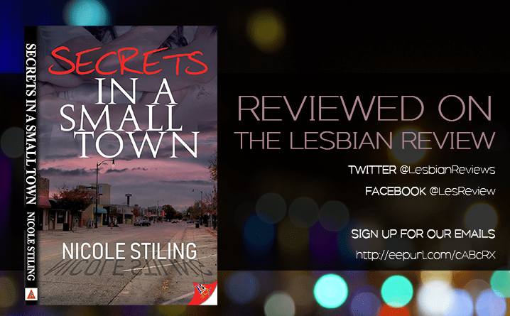 Secrets in a Small Town by Nicole Stiling