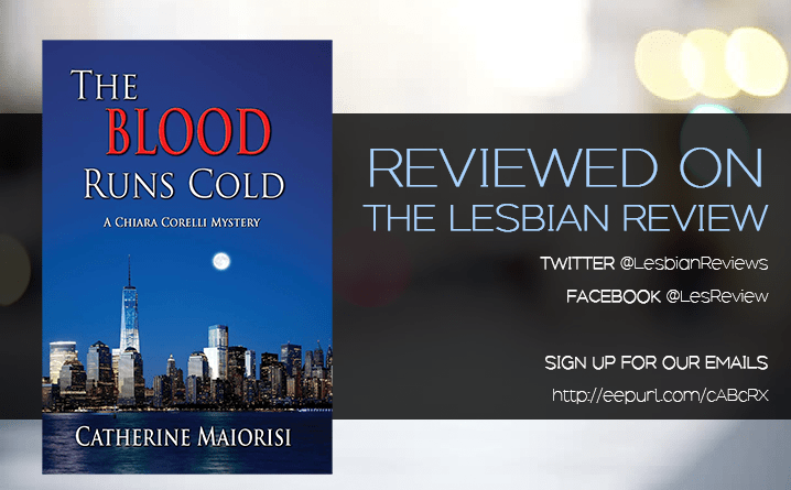 The Blood Runs Cold by Catherine Maiorisi