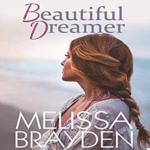 Beautiful Dreamer by Melissa Brayden