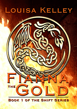 Fianna the Gold by Louisa Kelley