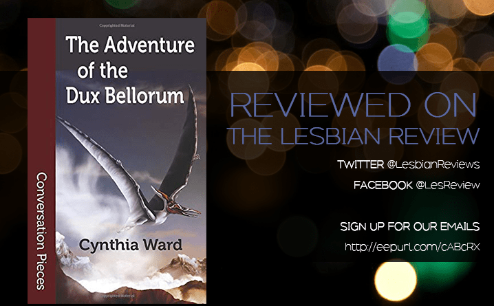 The Adventure of the Dux Bellorum by Cynthia Ward
