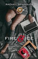 Fire & Ice by Rachel Spangler