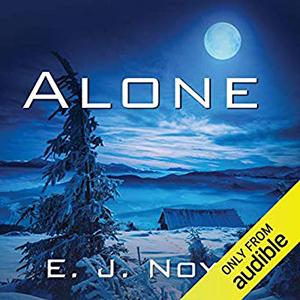 Alone by E.J. Noyes