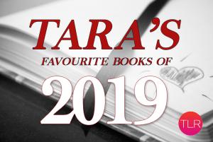 Tara's top 10 of 2019