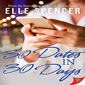 30 Dates in 30 Days by Elle Spencer