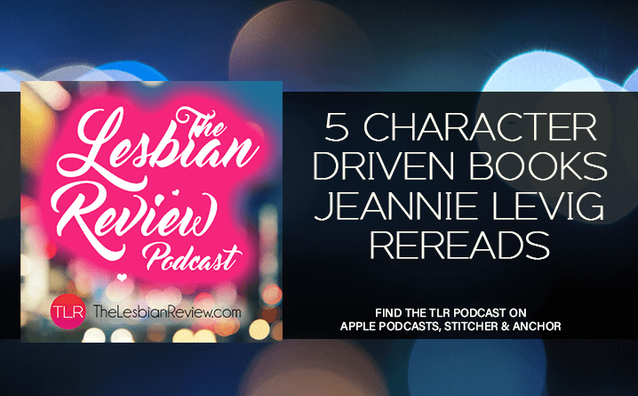5 Character Driven Books Jeannie Levig Rereads