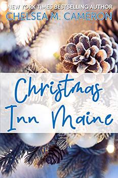 Christmas Inn Maine by Chelsea M Cameron