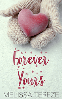 Forever Yours by Melissa Tereze