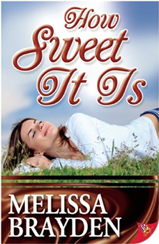 How Sweet It Is by Melissa Brayden