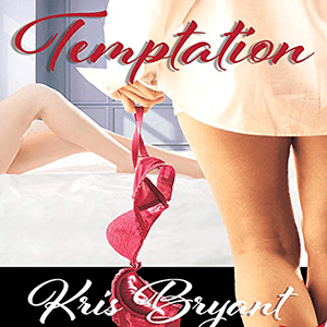 Temptation by Kris Bryant
