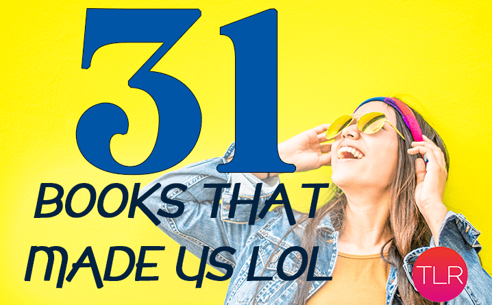 31 Books That Made Us Laugh Out Loud