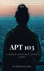 Apt 103 by Stephanie Shea