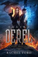 Squire Derel by Rachel Ford