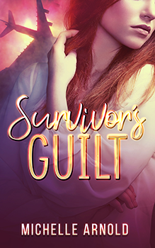 Survivors Guilt by Michelle Armold