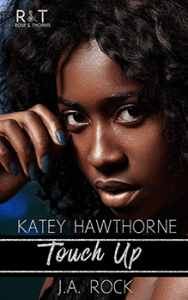 Touch Up by Katey Hawthorne and JA Rock