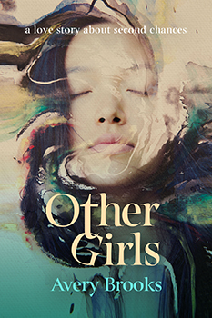 Other Girls by Avery Brooks