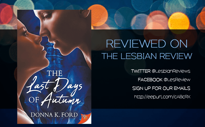 The Last Days of Autumn by Donna K Ford