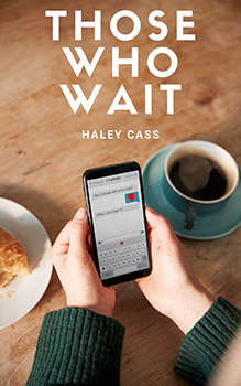 Those Who Wait by Haley Cass