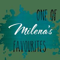 Milena's Favourite