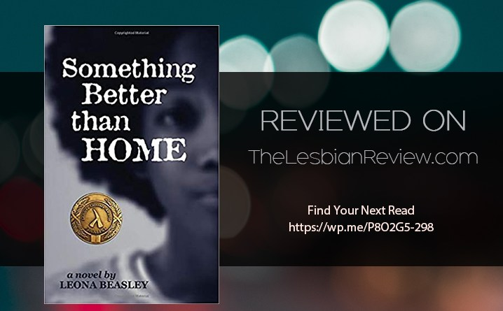Something Better than Home by Leona Beasley