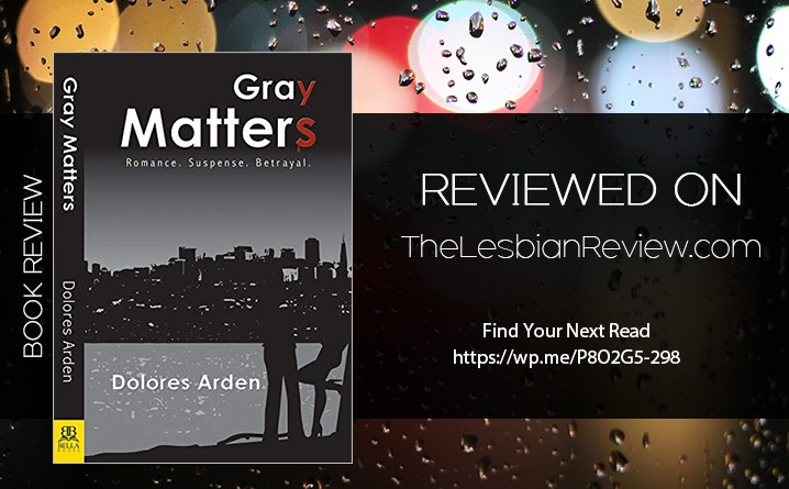 Gray Matters by Dolores Arden