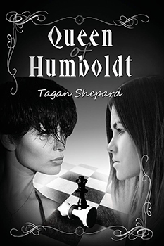 Queen of Humboldt by Tagan Shepard