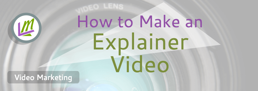how to make an explainer video featured image with camera lens
