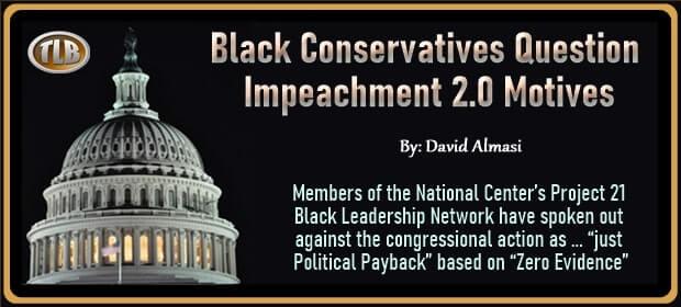 Black Conservatives Question Impeachment 2 point 0 Motives – FI 02 10 21-min
