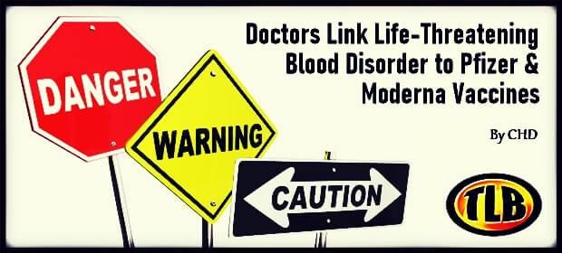 Doctors Link Life-Threatening Blood Disorder to Pfizer & Moderna Vaccines – FI 02 10 21-min