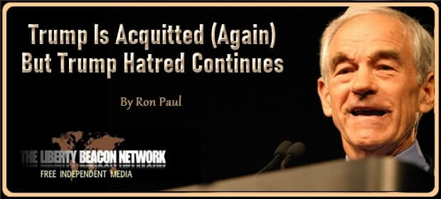 Trump Is Acquitted – Again – But Trump Hatred Continues – FI 02 15 21-min