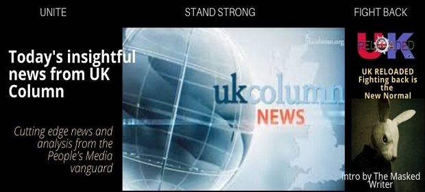 UK Column News 19 Feb 2021