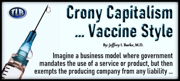 Crony Capitalism – Vaccine Style – FI 03 24 21-min