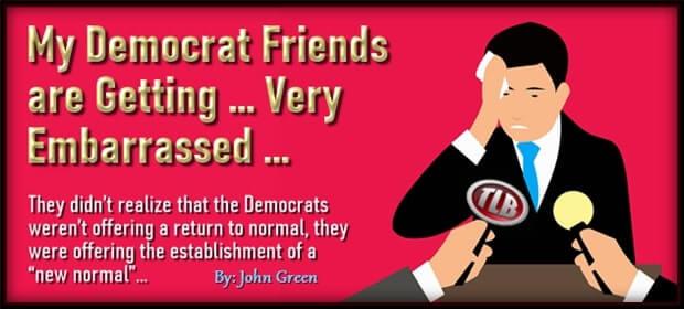 My Democrat Friends are Getting – Very Embarrassed – FI 03 12 21-min