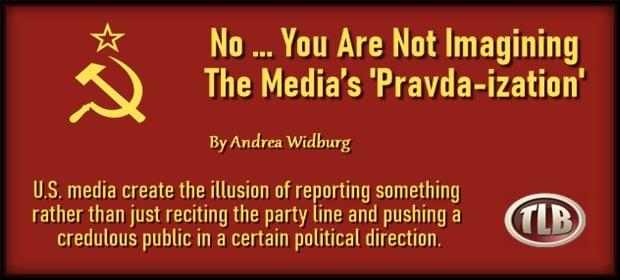 No You Are Not Imagining The Medias Pravda-ization – FI 03 15 21-min