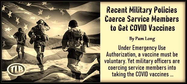 Recent Military Policies Coerce Service Members to Get COVID Vaccines – FI 03 20 21-min