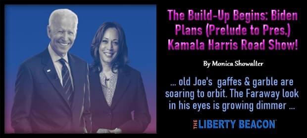 The Build-Up Begins – Biden Plans – Prelude to President – Kamala Harris Road Show – FI 03 10 21-min