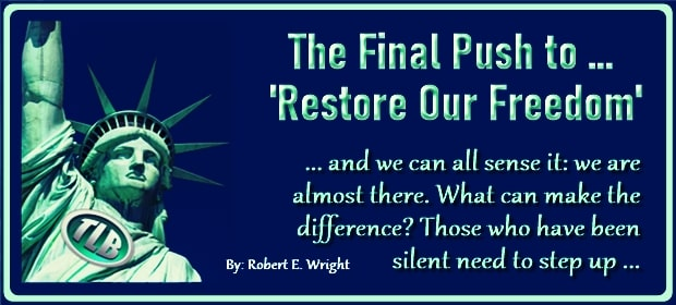 The Final Push to Restore Our Freedom – FI 03 23 21-min