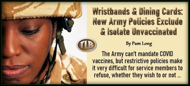 Wristbands & Dining Cards – New Army Policies Exclude & Isolate Unvaccinated – FI 03 31 21-min