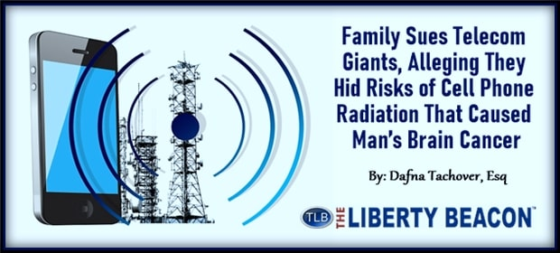 Family Sues Telecom Giants Alleging They Hid Risks of Cell Phone Radiation That Caused Mans Brain Cancer – FI 04 18 21-min