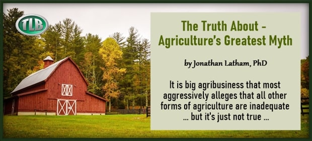 The Truth About – Agricultures Greatest Myth – FO 04 22 21-min