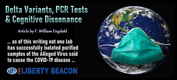Delta Variants PCR Tests & Cognitive Dissonance – FI 08 16 21-min