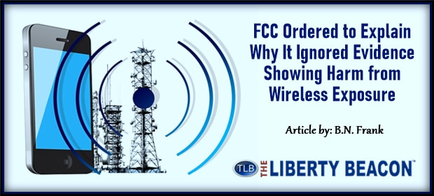 FCC Ordered to Explain Why It Ignored Evidence Showing Harm from Wireless Exposure – FI 08 18 21-min