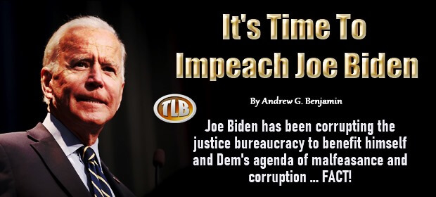 Its Time To Impeach Joe Biden – 08 08 21 Min