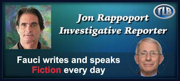 Jon Rappoport Fauci fiction feat 8 14 21