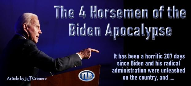 The 4 Horsemen of the Biden Apocalypse – FI 08 14 21-min