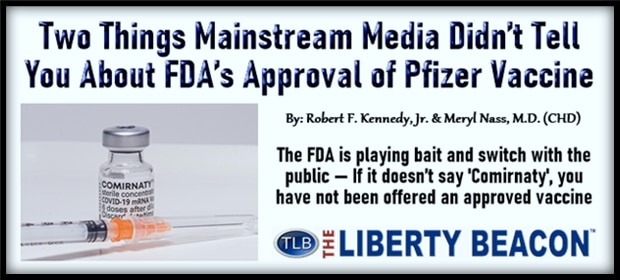 Two Things Mainstream Media Didn't Tell You About FDAs Approval of Pfizer Vaccine – FI 08 25 21-min