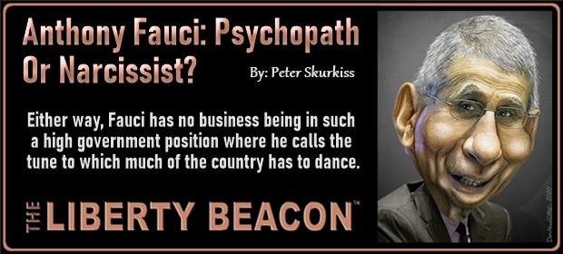 Anthony Fauci – Psychopath Or Narcissist – FI 09 24 21-min