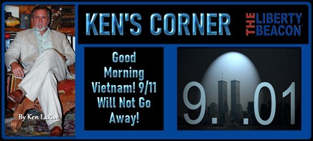 Good Morning Vietnam 9-11 Will Not Go Away – FI 09 14 21-min(1)