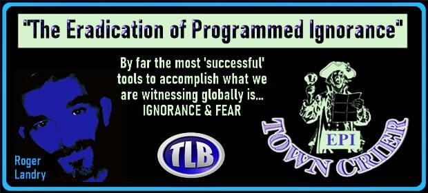 EPI TOWN CRIER – The Eradication of Programmed Ignorance – FI 10 07 21-min